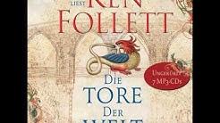 Ken Follett - Die Tore der Welt (ungekürzt)