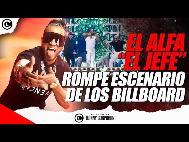 """EL ALFA """"EL JEFE"""" PONE EN ALTO RD EN PREMIOS BILLBOARD """"EL HOMBRE LLEVÓ EL DEMBOW AL MUNDO"""""""