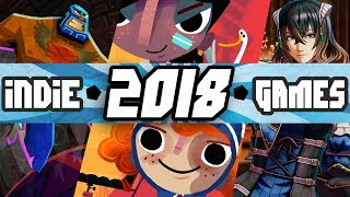 The MOST ANTICIPATED Indie Games of 2018
