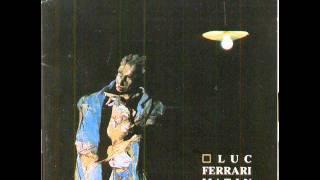Luc Ferrari - Histoire du plaisir et de la désolation (1981)
