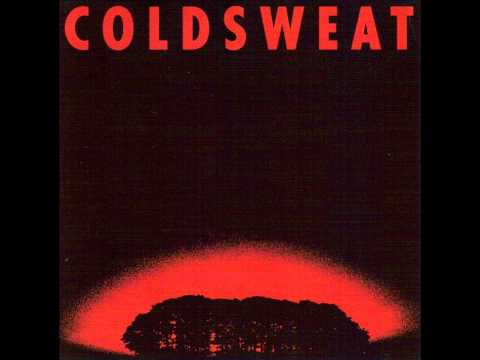 Cold Sweat- Burn Everything