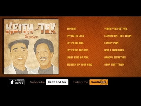 Keith & Tex - Redux - (Full Album)
