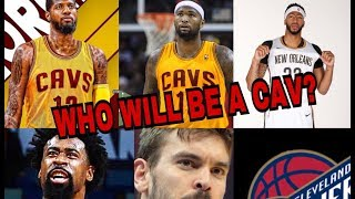 Paul George, Demarcus Cousins & All Cavs Possible Trades!