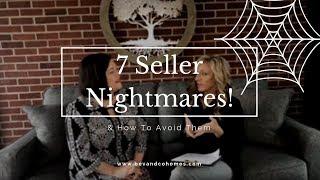 7 Seller Nightmares