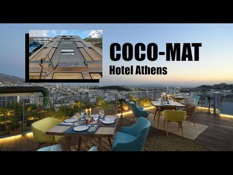 Coco Mat Hotel Athens Greece Youtube