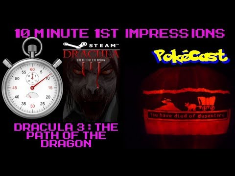 10 Minute 1st Impressions : Dracula 3: The Path of the Dragon (Steam) |