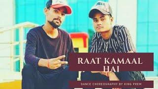 RAAT KAMAAL HAI |  SONG | DANCE CHOREOGRAPHY | Guru Randhawa & Khushali Kumar | Tulsi Kumar