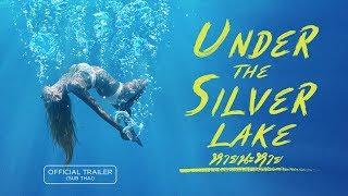 [Official Trailer ซับไทย] Under the Silver Lake หายนะหาย