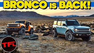 The 2021 Ford Bronco Has Arrived! 35s, Lockers, Sasquatch and So Much More!