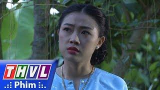 THVL | Phận làm dâu - Tập 15[2]: Phát cho Loan biết Dung là người giúp mình hoàn thành kế hoạch