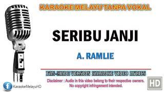 A. Ramlie - Seribu Janji | Karaoke | Tanpa Vokal | Minus One | Lirik Video HD