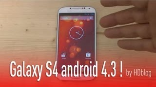 Galaxy S4 Android 4.3 video by HDblog
