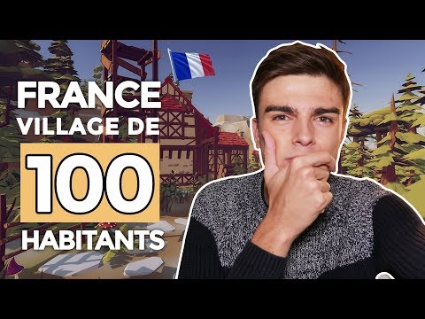SI LA FRANCE ÉTAIT UN VILLAGE DE 100 HABITANTS