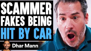 SCAMMER Fakes Being HIT BY CAR, What Happens Is Shocking | Dhar Mann