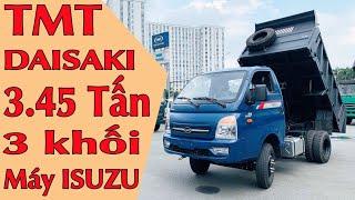 Xe Ben TMT Daisaki 3t45 Mới 2020 - Xe Ben Trả Góp TMT Daisaki 3t45 Lãi Suất 0%