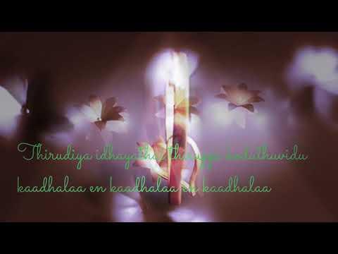Thirudiya idhayathai thiruppi koduthu vidu song for whats app status