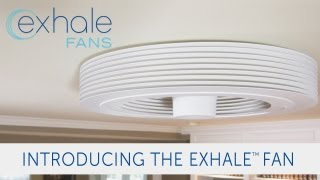 Exhale Fans Launches Its Bladeless Ceiling Fan On Indiegogo