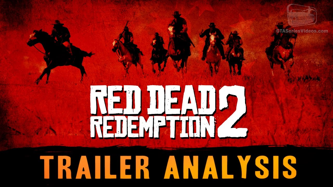 Red Dead Redemption 2 Trailer Breakdown Analysis