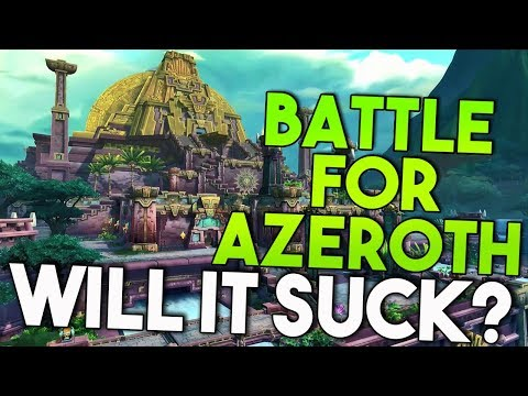 Battle for Azeroth vs Last 3 WoW Expansions! Will It Suck?