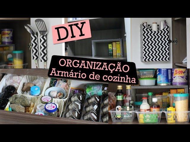 IDEIAS PARA ORGANIZAR COZINHA: ARMÁRIO E GAVETAS! (DIY)