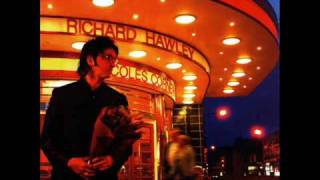 Richard Hawley - Born under a bad sign