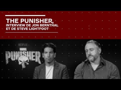Interview The Punisher - Jon Bernthal / Steve Lightfoot