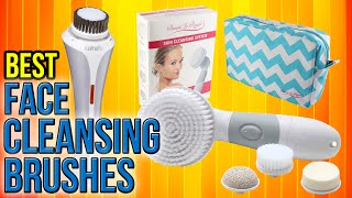 10 Best Face Cleansing Brushes 2017