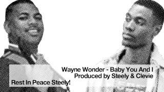Wayne Wonder - Baby You And I