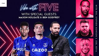 MERSEYS DE  S BLUE Man United Back Winning Vibe With F VE Ft. Mason Holgate \u0026 Ben Godfrey