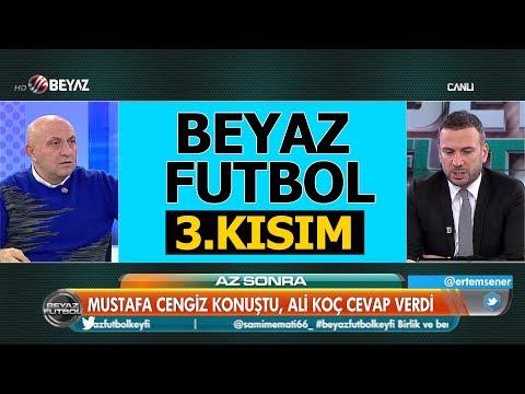 (..) Beyaz Futbol 17 Kasım 2018 Kısım 3/4 - Beyaz TV