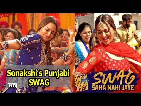 """Download Lagu  """"Swag Saha Nahi Jaye"""" SONG   Sonakshi Sinha's Punjabi SWAG   Happy Phirr Bhag Jayegi Mp3 Free"""