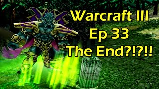 Warcraft 3 with Wowcrendor Ep 33: THE END! Archimonde is Coming to Townnn