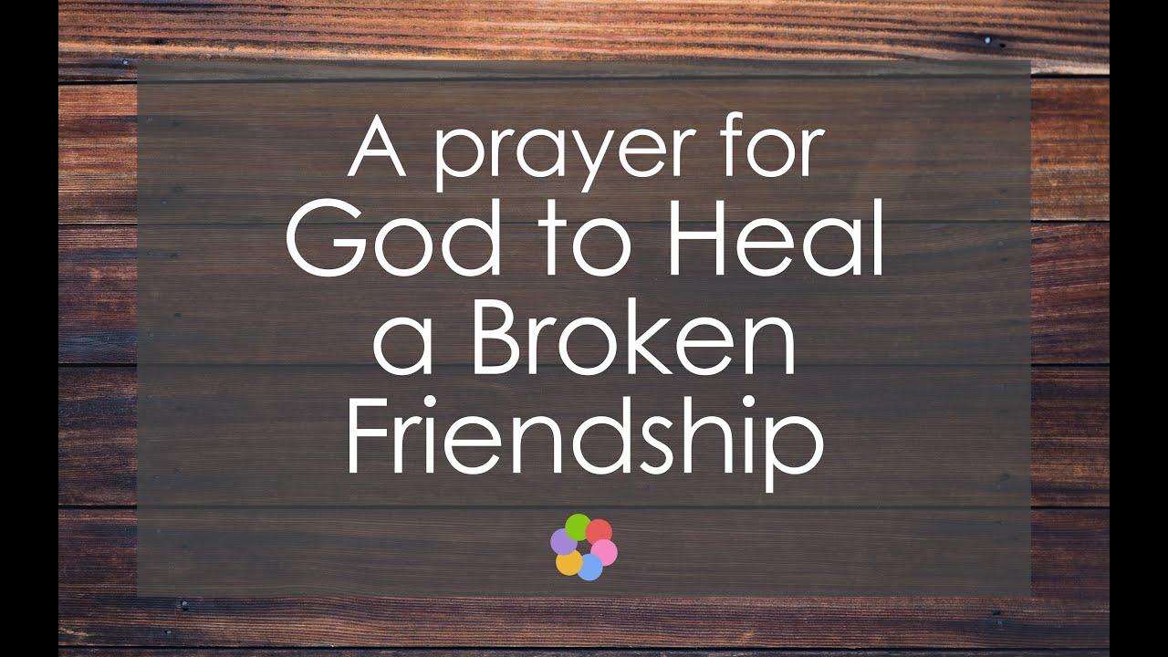 A Prayer for God to Heal a Broken Friendship