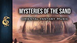 Oriental Fantasy Music - Mysteries Of The Sands by Michael Ghelfi