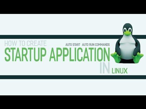Auto start application or auto run command in linux ubuntu  tutorials