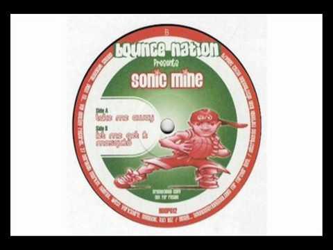Sonic Mine - Take me Away