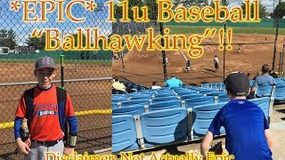"""The Most Epic 11u Baseball Tournament """"Ballhawking"""" Video Ever!! (Warning Not Very Epic)"""
