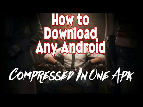 How to download any android game compressed in one apk file  #Smartphone #Android