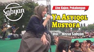 Ya Asyiqol Mustofa - Nissa Sabyan [live Kajen Pekalongan]