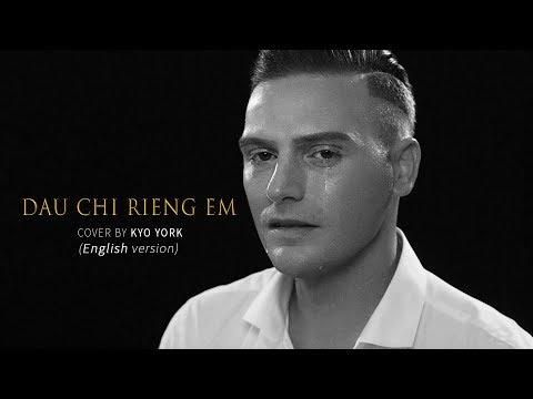 ĐÂU CHỈ RIÊNG EM MỸ TÂM | ENGLISH Version | Cover by KYO YORK
