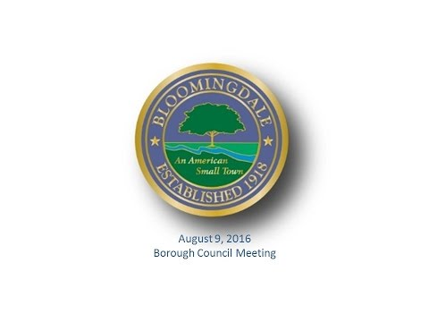 Bloomingdale Borough Council Meeting - August 9, 2016