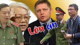 Slovakia công chiếu clip CSVN bắt cóc Trịnh Xuân Thanh- cả thế giới lên án tội ác của TBT Trọng