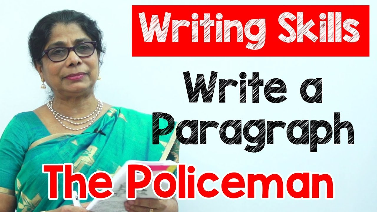 Essay Papers For Sale How To Write A Paragraph About The Policeman In English  Composition  Writing  Reading Skills Examples Of Proposal Essays also English Essay Topics For College Students How To Write A Paragraph About The Policeman In English  General Paper Essay