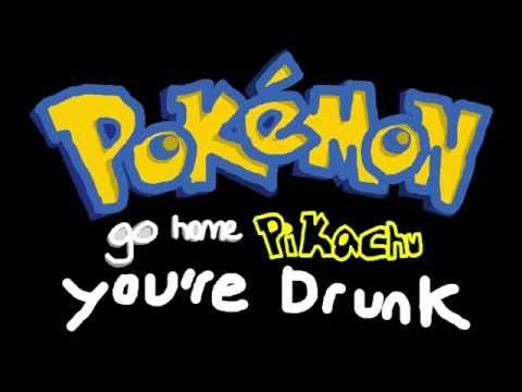 Pikachu Doesnt Wanna Evolve  (Animated Parody)  Pokemon: Go Home Pikachu You're Drunk: