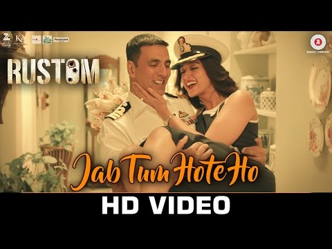 Jab Tum Hote Ho Song Lyrics From Rustom