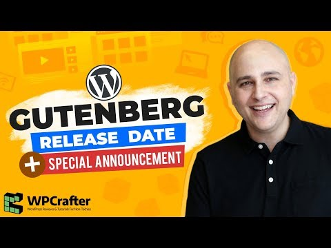 Gutenberg Release Date & My Special Announcement You Don't Want To Miss...