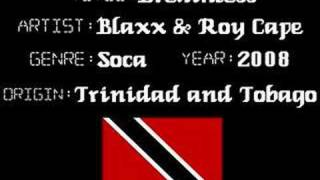 Blaxx & Roy Cape - Breathless - Trinidad Soca Music