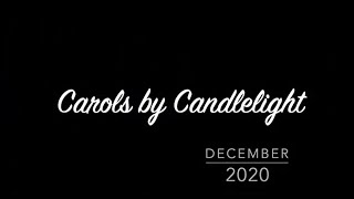 Carols by Candlelight 2020