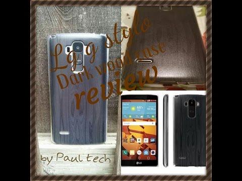 Lg g stylo dark wood case review