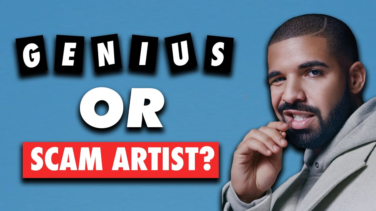 Is Drake Just a Scam Artist?